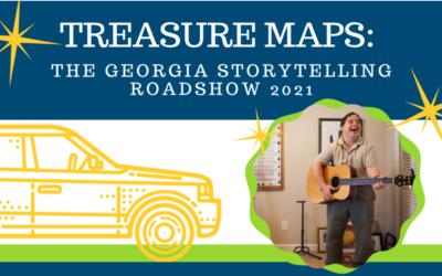 Treasure Maps: The Georgia Storytelling Roadshow 2021