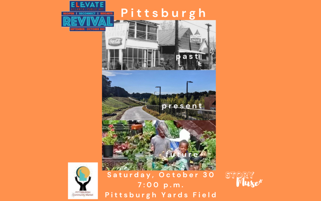 Innovative, New Storytelling Project Helps Pittsburgh Residents Connect And Tell Stories of a Neighborhood's Enduring Change and Bold Future